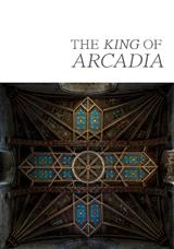 The King of Arcadia