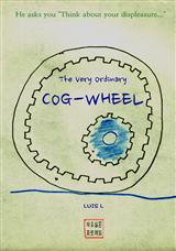 The Very Ordinary COG-wheel